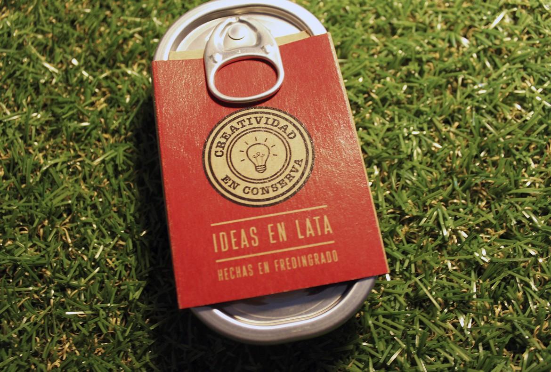 Ideas en lata hechas en Fredingrado